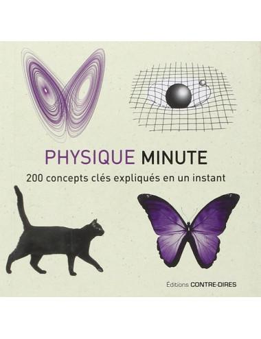 Physique minute - 200 concepts clés expliqués en un instant