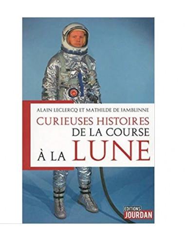 Curieuses histoires de la course à la Lune