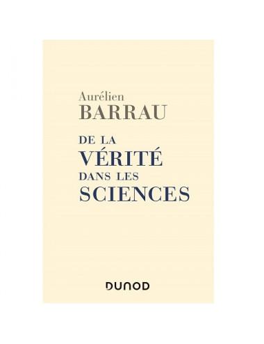 De la vérité dans les sciences
