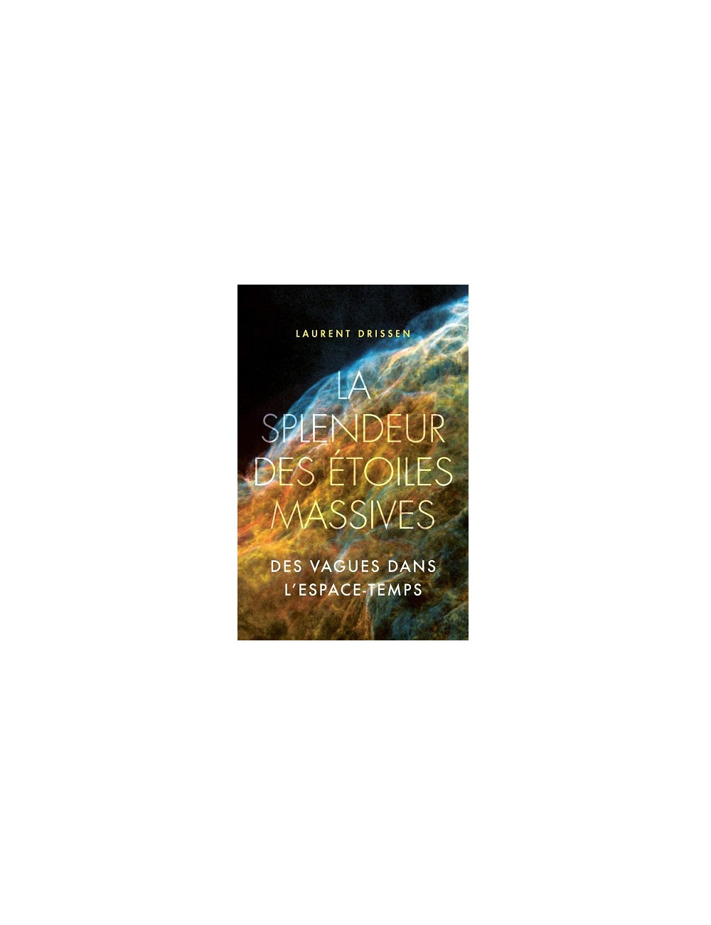 La splendeur des étoiles massives: Des vagues dans l'espace-temps