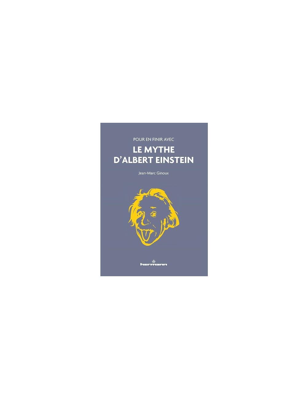 Pour en finir avec le mythe d'Albert Einstein