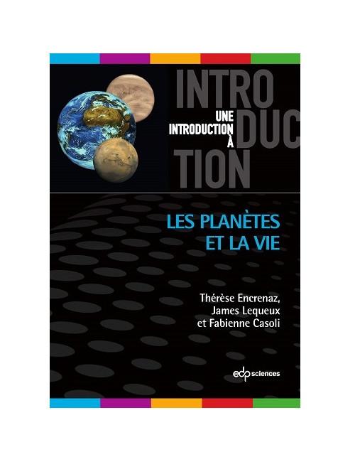 Les planètes et la vie