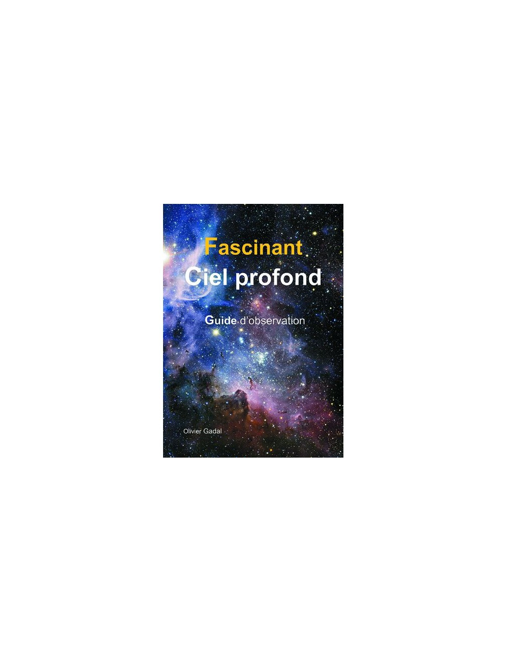 Fascinant Ciel Profond Atlas