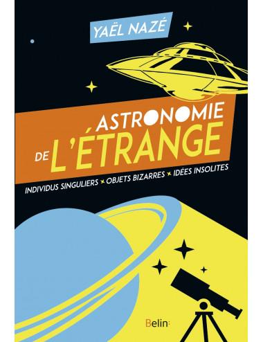 Astronomie de l'étrange