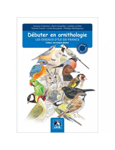 Débuter en ornithologie -...