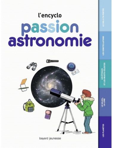 Encyclo passion ASTRONOMIE