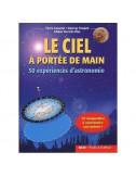 LE CIEL A PORTEE DE MAIN - 50 expériences d'astronomie