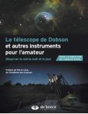 Le télescope de Dobson et autres instruments pour l'amateur