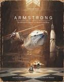 Armstrong l'extraordinaire voyage d'une souris sur la Lune