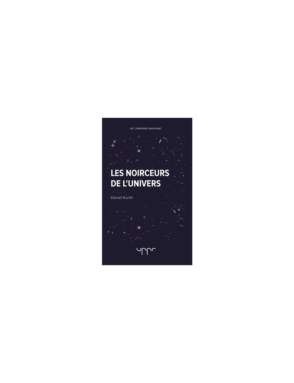 Les noirceurs de l'univers
