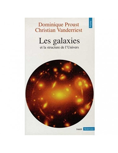 Les Galaxies et la Structure de l'Univers