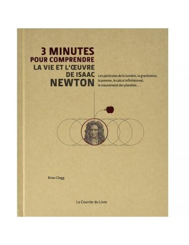 La vie et l'oeuvre de Isaac Newton