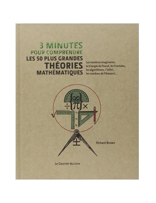 Les 50 plus grandes théories mathématiques