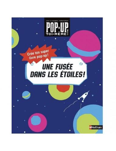 Livre Pop-up à fabriquer : Une fusée dans les étoiles !