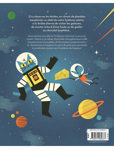 Mission Cosmos: Le cahier d'activités du Professeur Astrocat