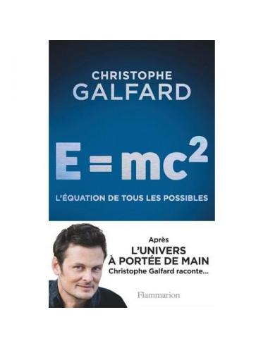 E : Mc2, l'équation de tous les possibles