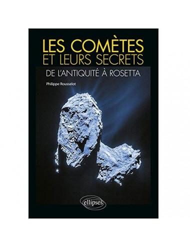 Les comètes et leurs secrets : de l'Antiquité à Rosetta